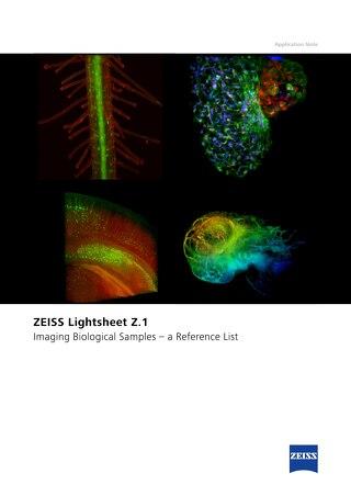 Reference List: Imaging biological samples with ZEISS Lightsheet Z.1