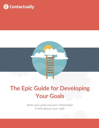 The Epic Guide for Developing Your Goals