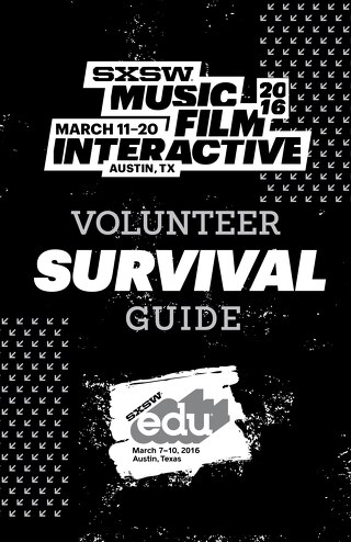 SXSW 2016 Volunteer Survival Guide