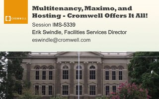 Multitenancy, Maximo, and Hosting - Cromwell Offers It All!