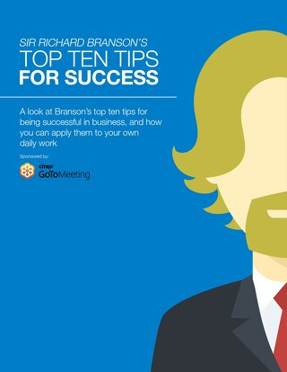 Sir Richard Branson's TOP TEN TIPS FOR SUCCESS