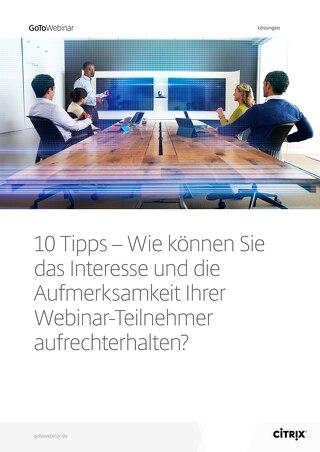 10 Tipps, wie Sie die Aufmerksamkeit Ihrer Webinar-Teilnehmer aufrecht erhalten