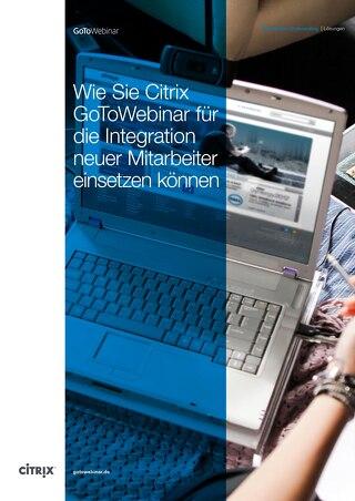 Wie Sie Citrix GoToWebinar zur Einführung neuer Mitarbeiter einsetzen können