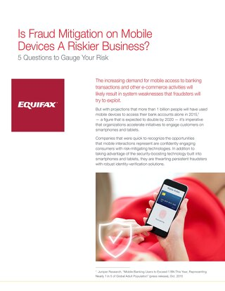 Is Fraud Mitigation on Mobile Devices A Riskier Business?