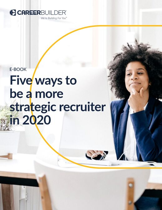5 ways to be a more strategic recruiter in 2020