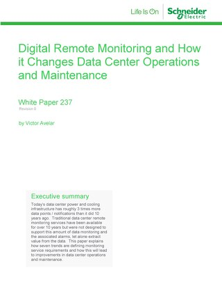 WP 237 - Digital Remote Monitoring and How it Changes Data Center Operations and Maintenance