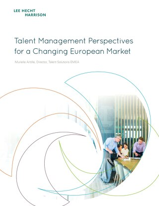Talent Management Perspectives for a Changing European Market