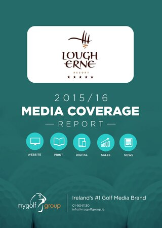 Lough Erne Golf Resort 2015-16 Media Coverage Report
