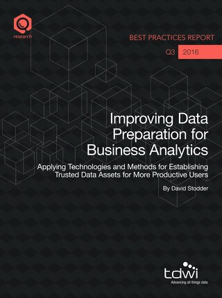 Improving Data Preparation for Business Analytics - TDWI Best Practices Report