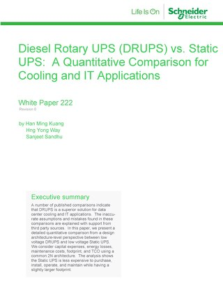 WP 222 - Diesel Rotary UPS (DRUPS) vs. Static UPS: A Quantitative Comparison for Cooling and IT Applications