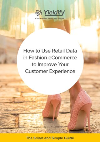 Yieldify_Fashion_Guide_How_to_Use_Retail_Data_in_Fashion_eCommerce_to_Improve_Your_Customer_Experience