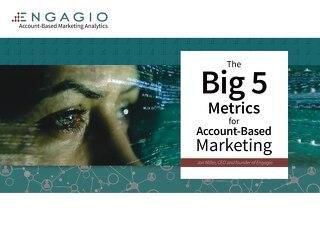 The Big 5 Metrics for ABM