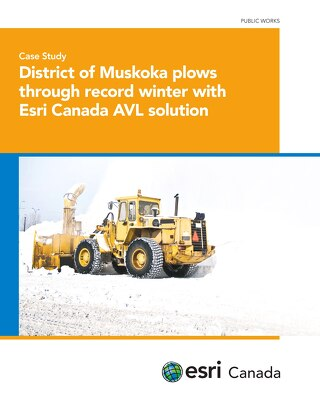 District of Muskoka Plows Through Record Winter with Esri Canada AVL Solution
