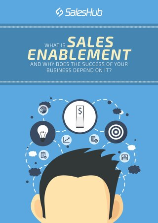 What is Sales Enablement and Why Does the Success of Your Business Depend on It?