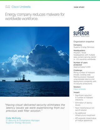 Superior Energy Reduces Malware & Extends FireEye