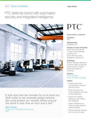PTC Automates Security, Defends Brand
