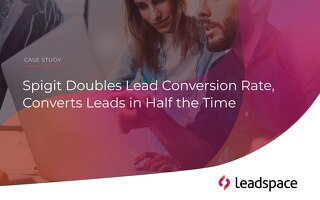 How Spigit Doubled its Lead Conversion Rate, in Half the Time
