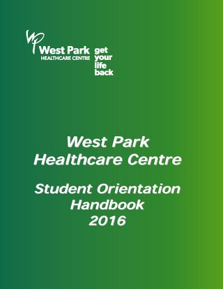 West Park Healthcare Centre Student Orientation Handbook 2016_opt