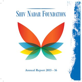 Shiv Nadar Foundation Annual Report 2015-16