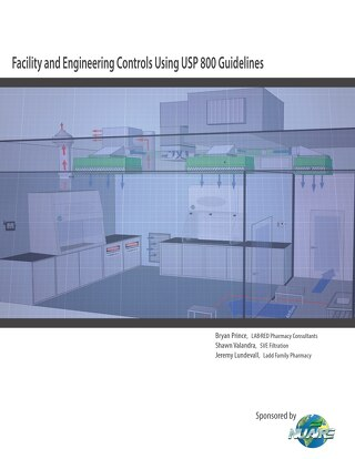 [White Paper] Facility and Engineering Controls Using USP 800 Guidelines