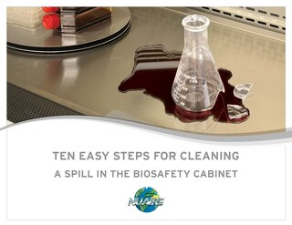 [ebook] 10 Steps to Cleaning a Spill in a Biosafety Cabinet