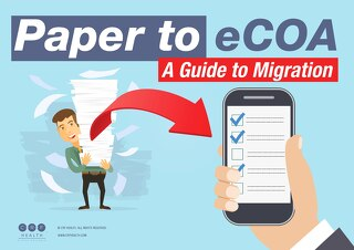 Paper to eCOA A Guide to Migration