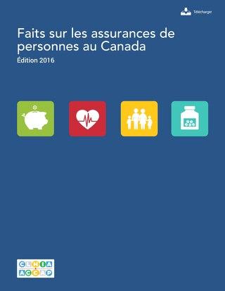 Faits sur les assurances de personnes au Canada, 2016