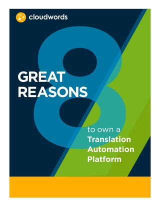 8 Great Reasons for Translation Automation