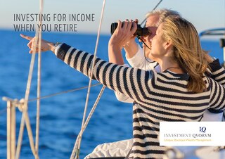 Investing for income when you retire
