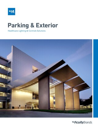 Lighting Guide for Healthcare Parking and Exteriors
