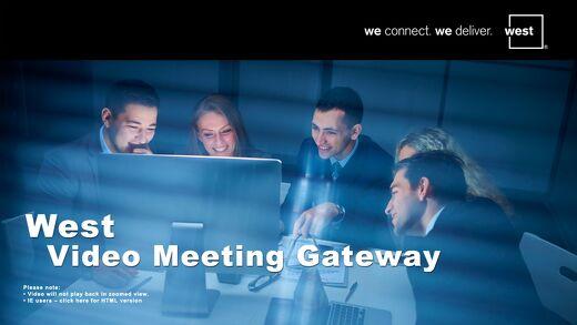 West Video Meeting Gateway