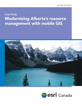 Modernizing Alberta's Resource Management with Mobile GIS