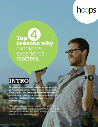 Top 4 Reasons Why Candidate Experience Matters