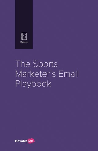 Movable+Ink_Sports+Marketer's+Playbook