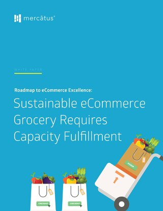 Sustainable Grocery eCommerce Requires Capacity Fulfillment