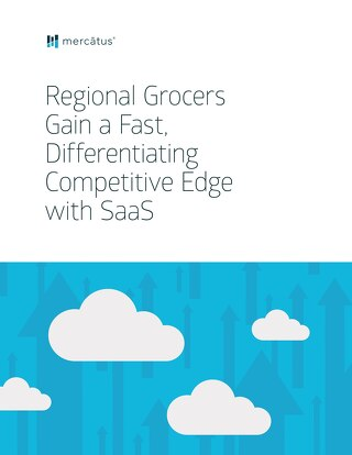 Regional Grocers Gain a Fast, Competitive Advantage with SaaS