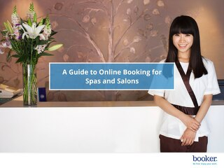 Spa and Salon Booking Benefits Guide