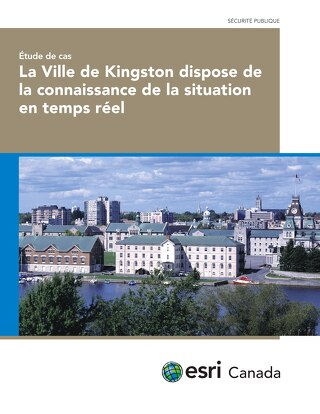 La Ville de Kingston dispose de la connaissance de la situation en temps réel