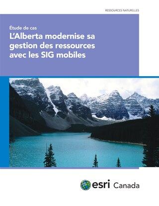 L'Alberta modernise sa gestion des ressources avec les SIG mobiles