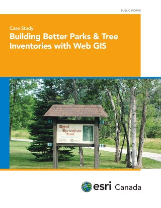Building Better Parks & Tree Inventories with Web GIS