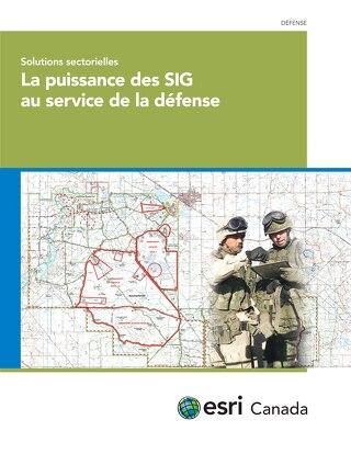 La puissance des SIG au service de la défense