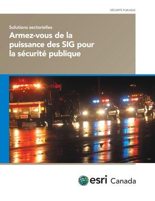 Armez-vous de la puissance des SIG pour la sécurité publique