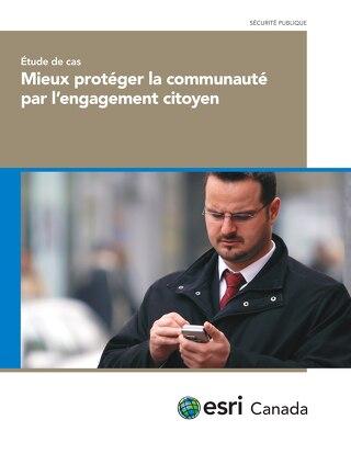 Mieux protéger la communauté par l'engagement citoyen