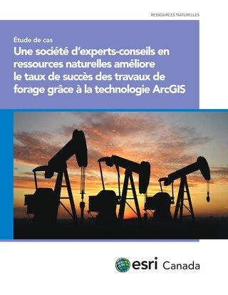 Une société d'experts-conseils en ressources naturelles améliore le taux de succès des travaux de forage grâce à la technologie ArcGIS