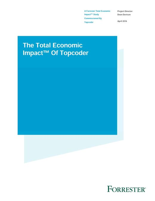 Topcoder Forrester TEI™ Case Study