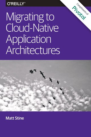 Microservices eBook: Migrating to Cloud-Native Application Architectures