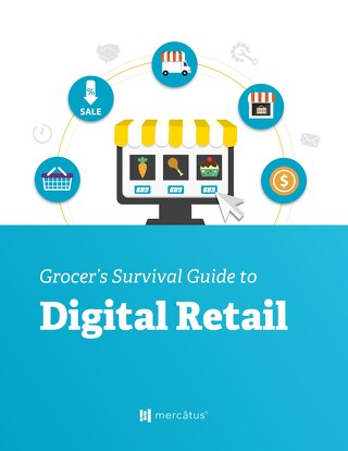 A Grocer's Survival Guide to Digital Retail