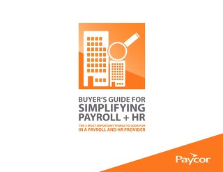 Buyer's Guide for Simplifying Payroll and HR
