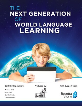 The Next Generation of World Language Learning
