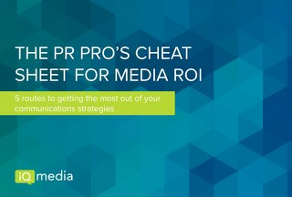 The PR Pro's Cheat Sheet for Media ROI